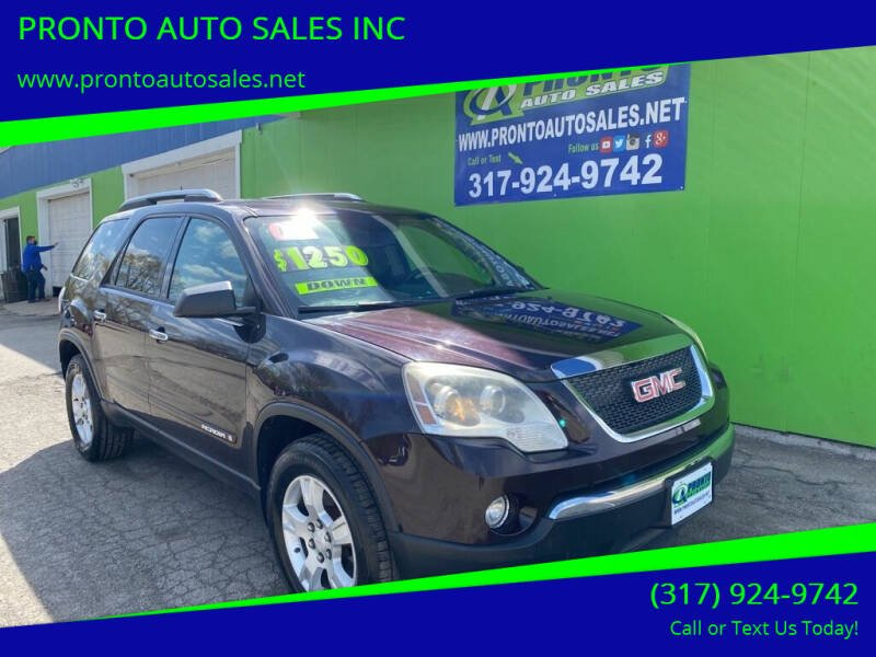 2008 GMC Acadia for sale at PRONTO AUTO SALES INC in Indianapolis IN