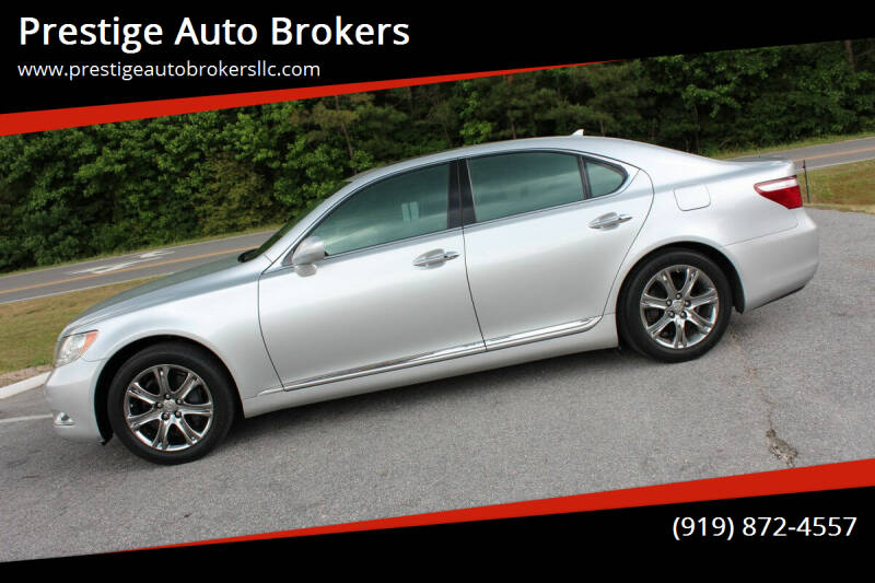 2007 Lexus LS 460 for sale at Prestige Auto Brokers in Raleigh NC
