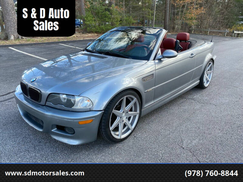 2006 BMW M3 for sale at S & D Auto Sales in Maynard MA