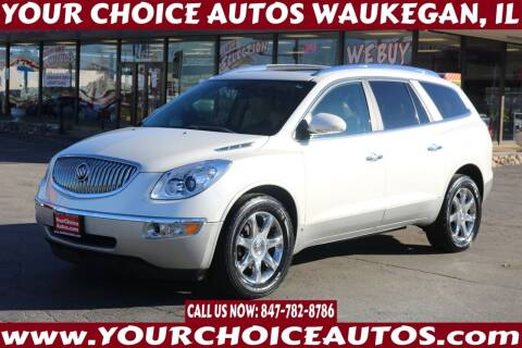 2009 Buick Enclave for sale at Your Choice Autos - Waukegan in Waukegan IL