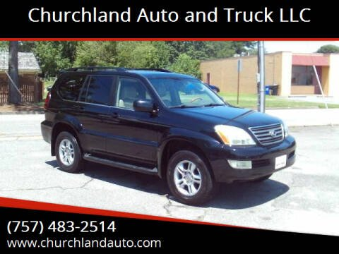 2006 Lexus GX 470 for sale at Churchland Auto and Truck LLC in Portsmouth VA