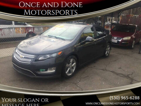 2013 Chevrolet Volt for sale at Once and Done Motorsports in Chico CA
