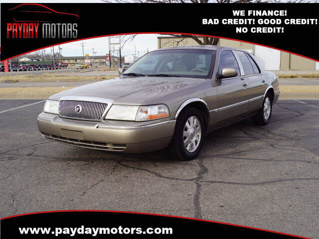 2005 Mercury Grand Marquis for sale at Payday Motors in Wichita And Topeka KS