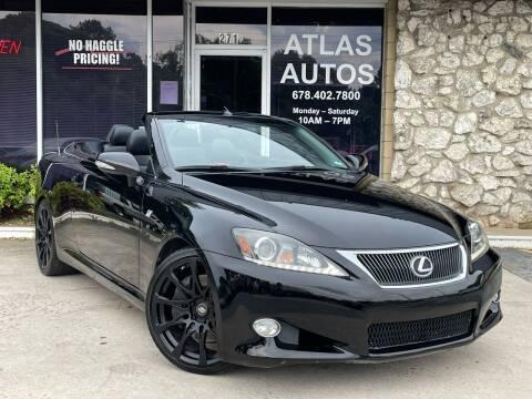 2011 Lexus IS 350C for sale at ATLAS AUTOS in Marietta GA