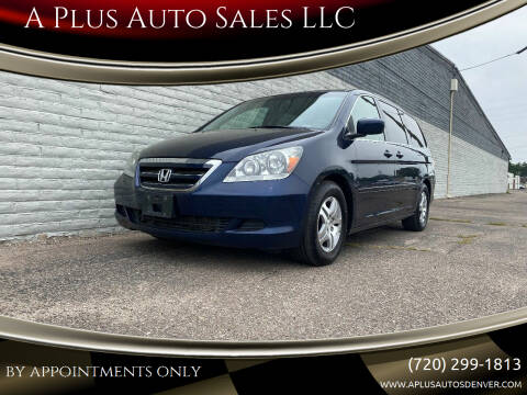2007 Honda Odyssey for sale at A Plus Auto Sales LLC in Denver CO