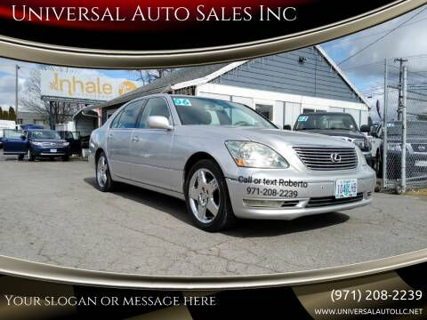 2006 Lexus LS 430 for sale at Universal Auto Sales Inc in Salem OR