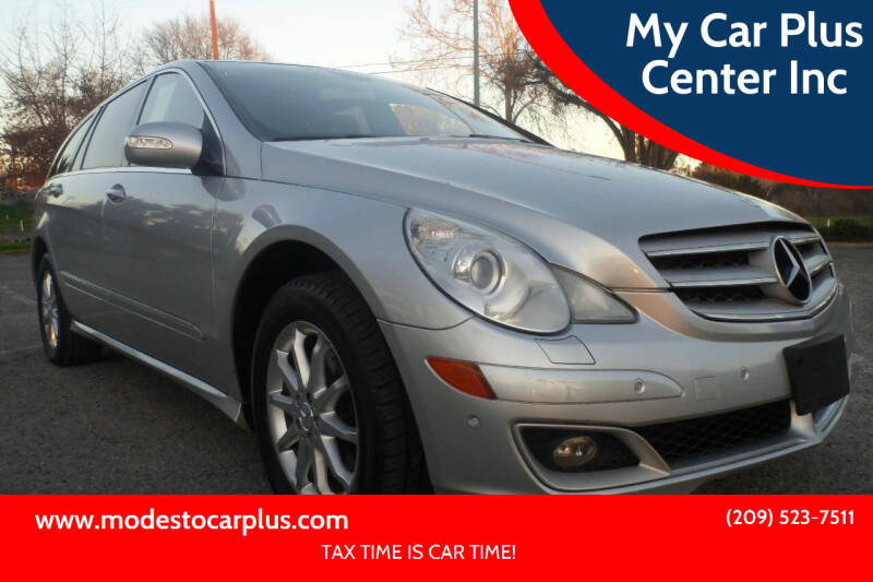 2006 Mercedes-Benz R-Class for sale at My Car Plus Center Inc in Modesto CA