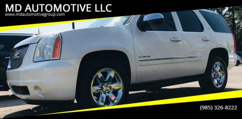 2013 GMC Yukon for sale at MD AUTOMOTIVE LLC in Slidell LA