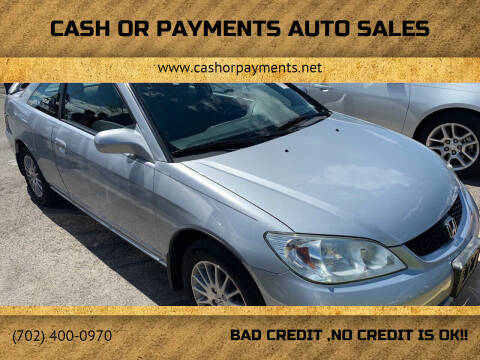 2005 Honda Civic for sale at CASH OR PAYMENTS AUTO SALES in Las Vegas NV