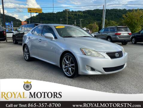 2008 Lexus IS 250 for sale at ROYAL MOTORS LLC in Knoxville TN