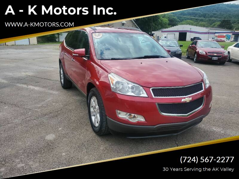 2012 Chevrolet Traverse for sale at A - K Motors Inc. in Vandergrift PA