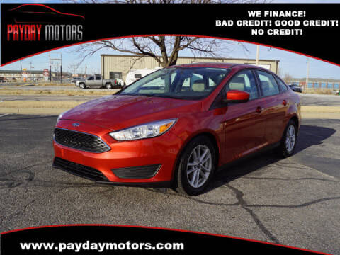 2018 Ford Focus for sale at Payday Motors in Wichita And Topeka KS