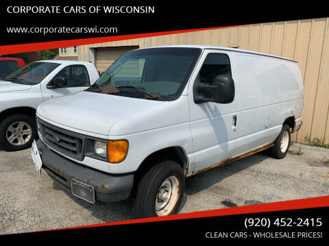 2007 Ford E-Series Cargo for sale at CORPORATE CARS OF WISCONSIN - DAVES AUTO SALES OF SHEBOYGAN in Sheboygan WI