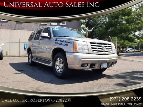 2006 Cadillac Escalade for sale at Universal Auto Sales Inc in Salem OR