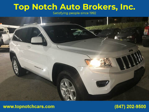 2015 Jeep Grand Cherokee for sale at Top Notch Auto Brokers, Inc. in Palatine IL