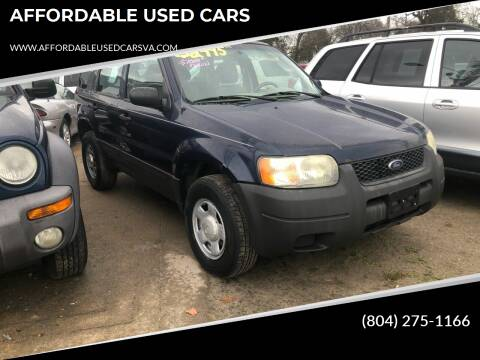 2003 Ford Escape for sale at AFFORDABLE USED CARS in Richmond VA