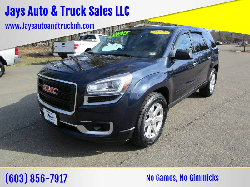 2015 GMC Acadia for sale at Jays Auto & Truck Sales LLC in Loudon NH