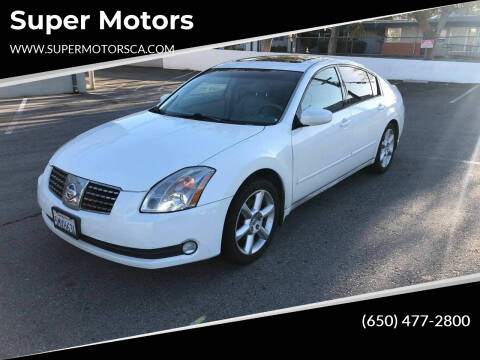 2005 Nissan Maxima for sale at Super Motors in San Mateo CA