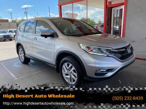2015 Honda CR-V for sale at High Desert Auto Wholesale in Albuquerque NM