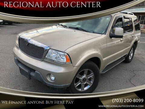 2004 Lincoln Aviator for sale at REGIONAL AUTO CENTER in Stafford VA