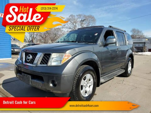 2005 Nissan Pathfinder for sale at Detroit Cash for Cars in Warren MI