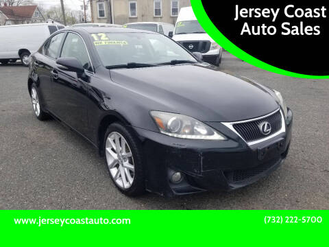 2012 Lexus IS 250 for sale at Jersey Coast Auto Sales in Long Branch NJ