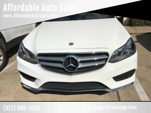 2016 Mercedes-Benz E-Class for sale at Affordable Auto Sales in Dallas TX