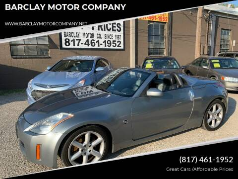 2005 Nissan 350Z for sale at BARCLAY MOTOR COMPANY in Arlington TX