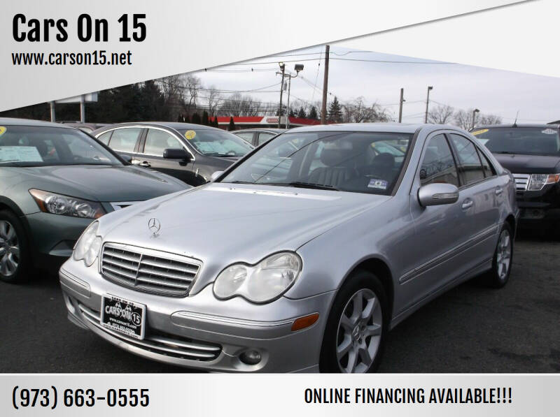2007 Mercedes-Benz C-Class for sale at Cars On 15 in Lake Hopatcong NJ