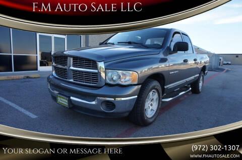 2004 Dodge Ram Pickup 1500 for sale at F.M Auto Sale LLC in Dallas TX