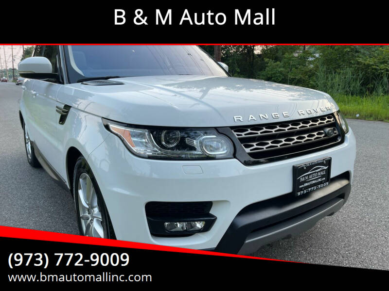 2016 Land Rover Range Rover Sport for sale at B & M Auto Mall in Clifton NJ