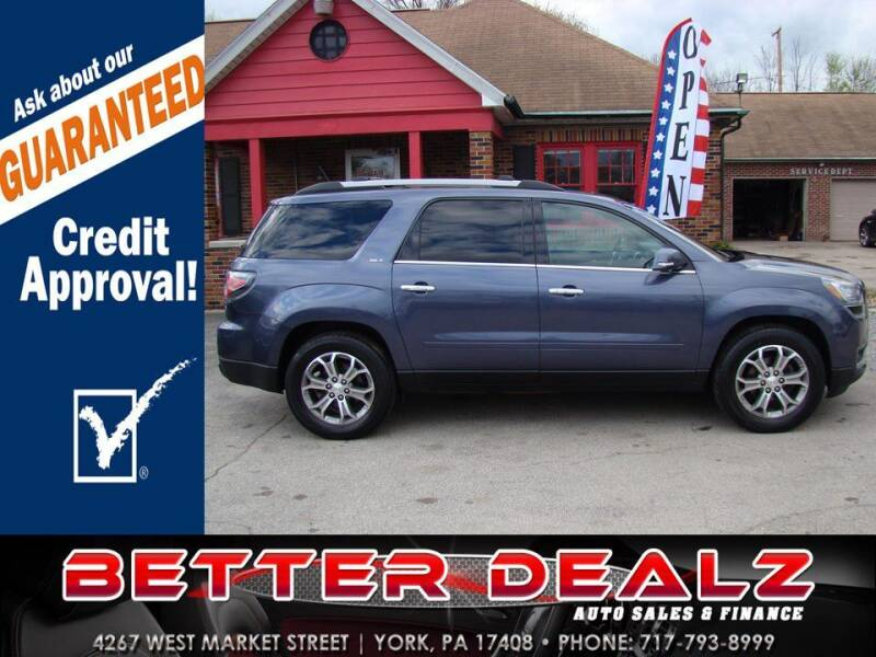 2014 GMC Acadia for sale at Better Dealz Auto Sales & Finance in York PA