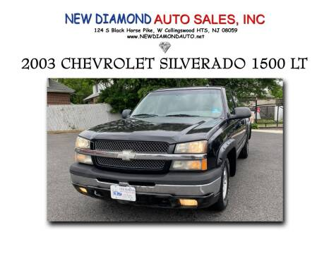 2003 Chevrolet Silverado 1500 for sale at New Diamond Auto Sales, INC in West Collingswood Heights NJ