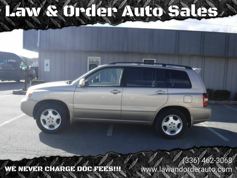 2006 Toyota Highlander for sale at Law & Order Auto Sales in Pilot Mountain NC