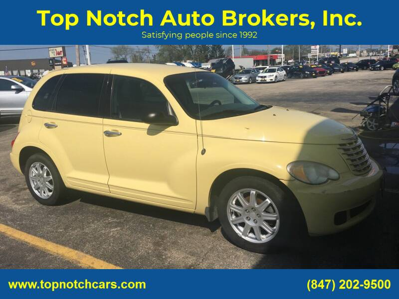 2007 Chrysler PT Cruiser for sale at Top Notch Auto Brokers, Inc. in Palatine IL