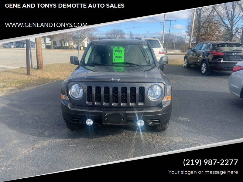 2016 Jeep Patriot for sale at GENE AND TONYS DEMOTTE AUTO SALES in Demotte IN