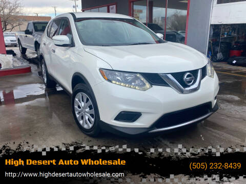 2015 Nissan Rogue for sale at High Desert Auto Wholesale in Albuquerque NM