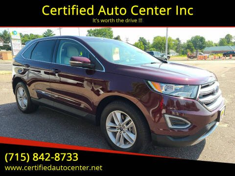 2018 Ford Edge for sale at Certified Auto Center Inc in Wausau WI