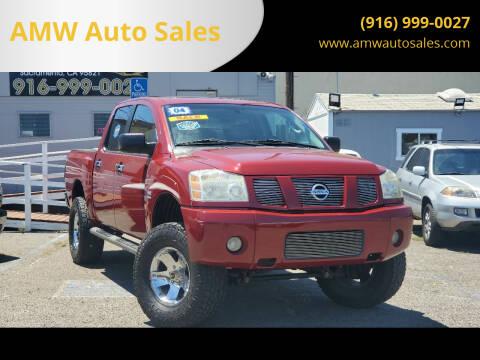 2004 Nissan Titan for sale at AMW Auto Sales in Sacramento CA