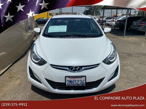 2016 Hyundai Elantra for sale at El Compadre Auto Plaza in Modesto CA