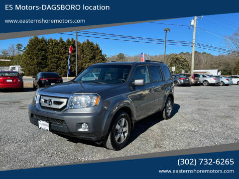 2011 Honda Pilot for sale at ES Motors-DAGSBORO location in Dagsboro DE