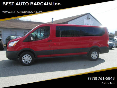 2015 Ford Transit Passenger for sale at BEST AUTO BARGAIN inc. in Lowell MA