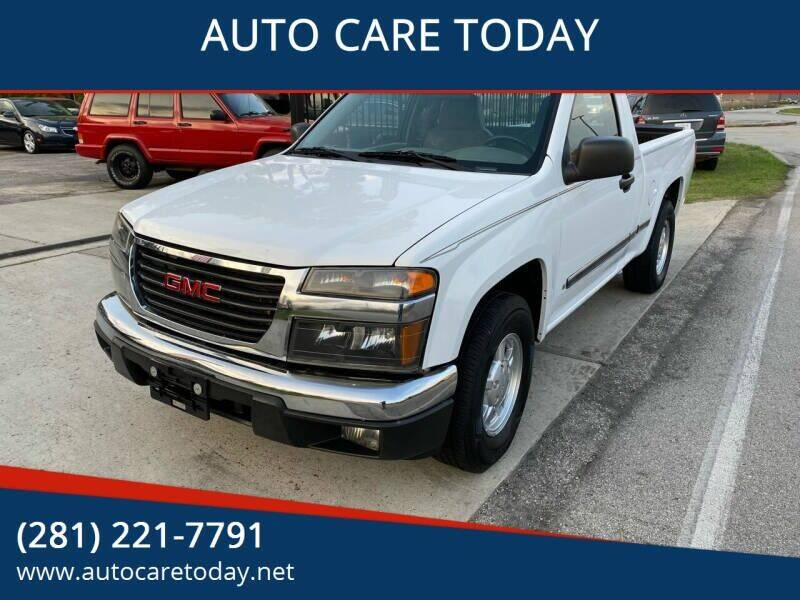 2006 GMC Canyon for sale at AUTO CARE TODAY in Spring TX