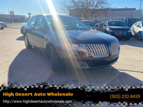 2012 Lincoln MKZ for sale at High Desert Auto Wholesale in Albuquerque NM