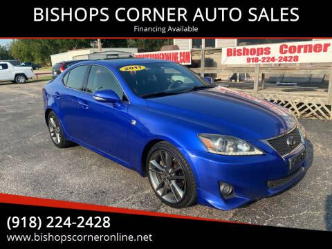 2011 Lexus IS 250 for sale at BISHOPS CORNER AUTO SALES in Sapulpa OK