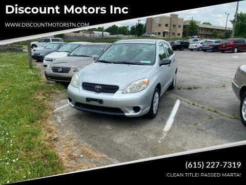 2005 Toyota Matrix for sale at Discount Motors Inc in Nashville TN