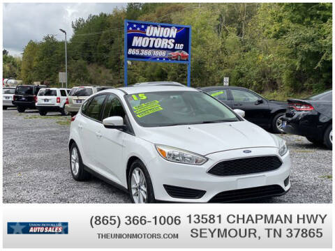 2015 Ford Focus for sale at Union Motors in Seymour TN