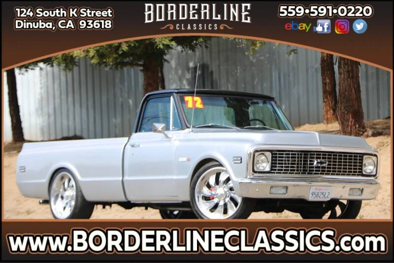 1972 Chevrolet C/K 10 Series for sale at Borderline Classics in Dinuba CA