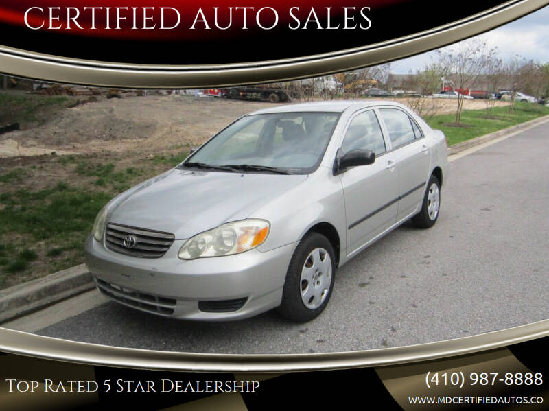 2004 Toyota Corolla for sale at CERTIFIED AUTO SALES in Severn MD