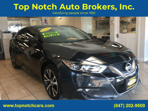 2016 Nissan Maxima for sale at Top Notch Auto Brokers, Inc. in Palatine IL